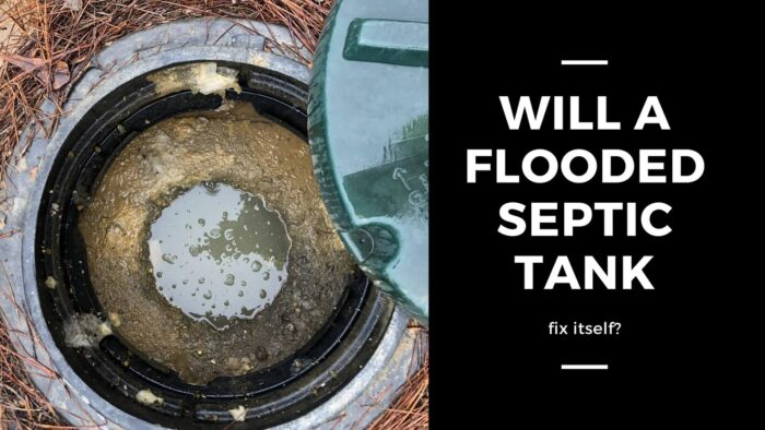 Will a flooded septic tank fix itself
